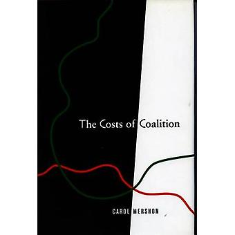 The Costs of Coalition by Carol Mershon - 9780804740838 Book