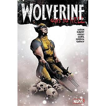 Wolverine Goes To Hell Omnibus by Jason Aaron - 9781302911591 Book