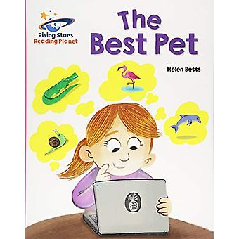 Reading Planet - The Best Pet - Pink A - Galaxy by Helen Betts - 97815