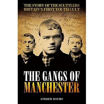The Gangs of Manchester - The Story of the Scuttlers - Britain's First