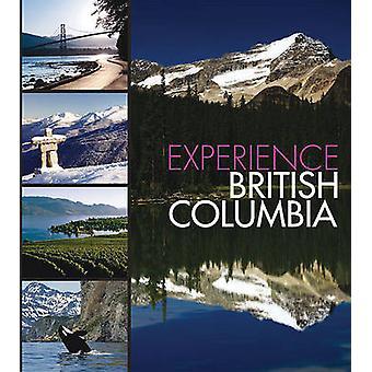 Experience British Columbia by Panache Partners LLC - 9781933415925 B