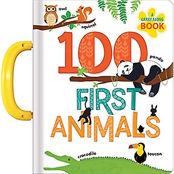100 First Animals - A Carry Along Book by Anne Paradis - 9782924786499