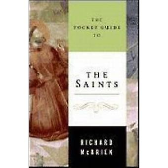 The Pocket Guide to the Saints by Richard P. McBrien - 9780061137747