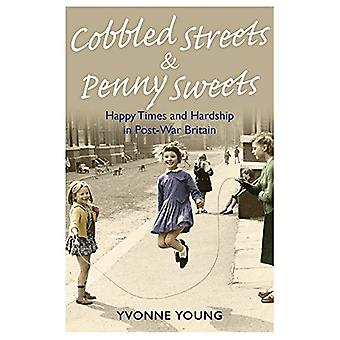 Cobbled Streets and Penny Sweets by Yvonne Young - 9781789460124 Book