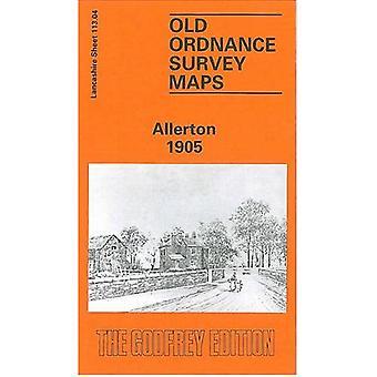 Allerton 1905: Lancashire Sheet 113.04 (Old O.S. Maps of Lancashire)