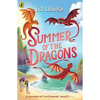 Summer of the Dragons by Ed Clarke - 9780241360484 Book