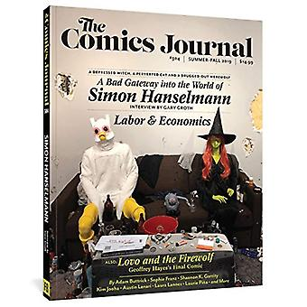 The Comics Journal #304 by Gary Groth - 9781683962649 Book
