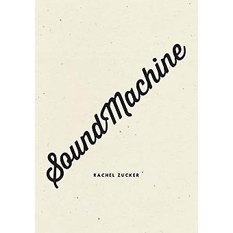 SoundMachine by Rachel Zucker - 9781940696867 Book