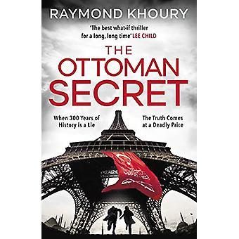 The Ottoman Secret by Raymond Khoury - 9781405939614 Book