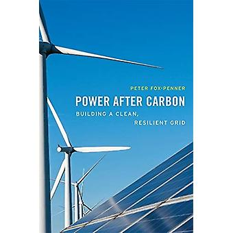 Power after Carbon von Peter FoxPenner