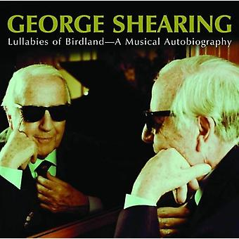 George Shearing - Lullabies of Birdland-Musical Autobiography [CD] USA import