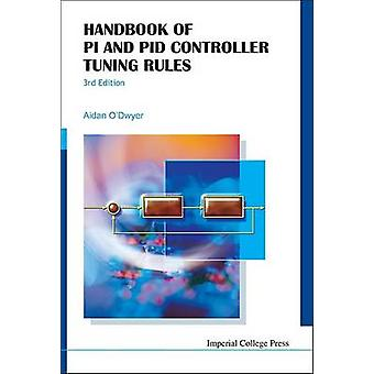 Handbook Of Pi And Pid Controller Tuning Rules 3rd Edition by Aidan O Dwyer