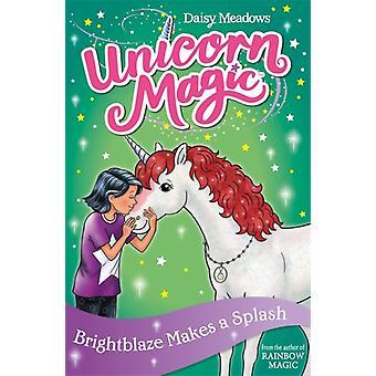 Unicorn Magic Brightblaze Makes a Splash  Series 3 Book 2 by Daisy Meadows