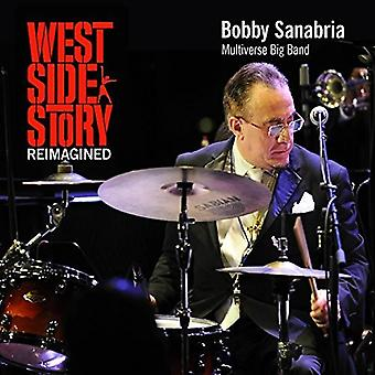 Bobby Sanabria & Multiverse Big Band - West Side Story Reimagined [CD] USA import