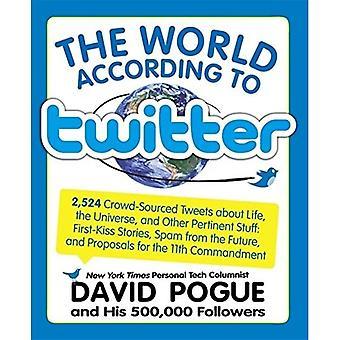 Le monde selon Twitter: Crowd-sourced Wit and Wisdom de David Pogue (et ses 350.000 followers)