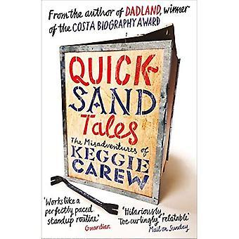Kviksand Tales: Misadventures af Keggie Carew