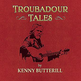 Kenny Butterill - Troubadour Tales [CD] USA import