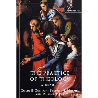 Teologian käytäntö - Colin E. Guntonin lukija - 9780334028161 Kirja