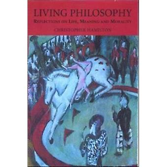 Levande filosofi av Christopher Hamilton