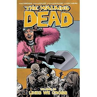 The Walking Dead Volume 29: Lignes que nous traversons