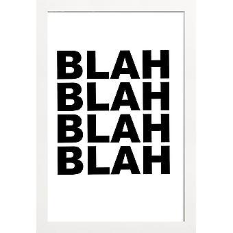 JUNIQE Print - Blah Blah Blah - Typografia & Symbole Plakat w kolorze czarnym & białym