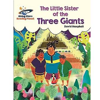 Reading Planet - The Little Sister of the Three Giants - White: Galaxy