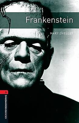 Oxford Bookworms Library Frankenstein by Mary Shelley