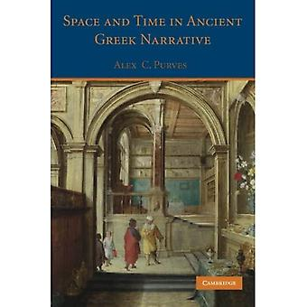 Space and Time in Ancient Greek Narrative