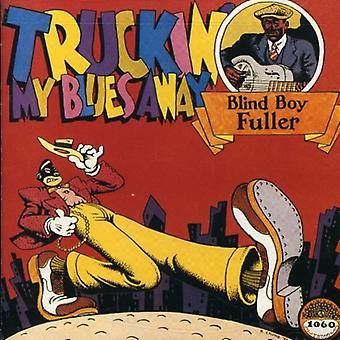 Blind Boy Fuller - Truckin' My Blues Away [CD] USA import