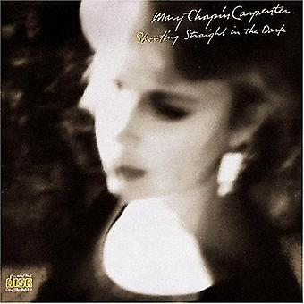 Mary Chapin Carpenter - rechte schieten in het donker [CD] USA importeren