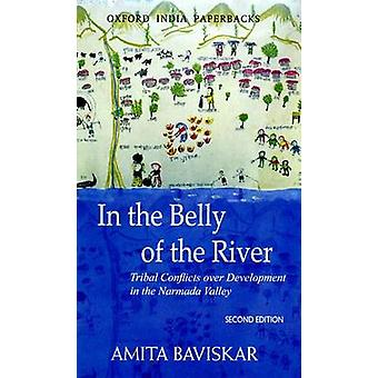 In the Belly of the River - Tribal Conflicts Over Development in the N