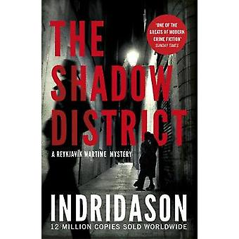 The Shadow District by Arnaldur Indridason - 9781784704414 Book