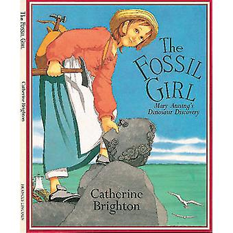 The Fossil Girl by Catherine Brighton - 9781845077327 Book
