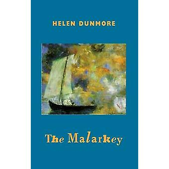 The Malarkey by Helen Dunmore - 9781852249403 Book