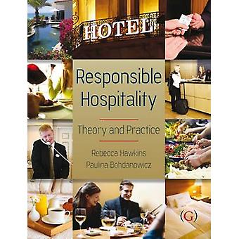 Responsible Hospitality - Theory and Practice by Rebecca Hawkins - Pau