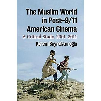 O mundo muçulmano no Cinema americano de Post-9/11 - um estudo crítico - 200