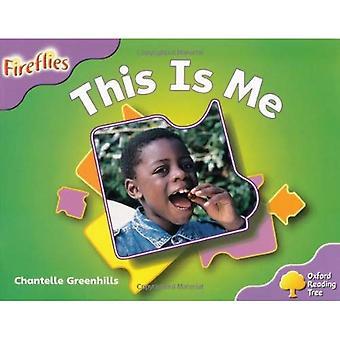 Oxford lesing treet: Trinn 1 +: Fireflies: Dette er meg