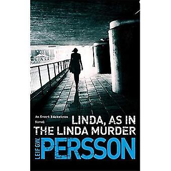 Linda, som i det Linda Murder: Bo ckstro-m 1