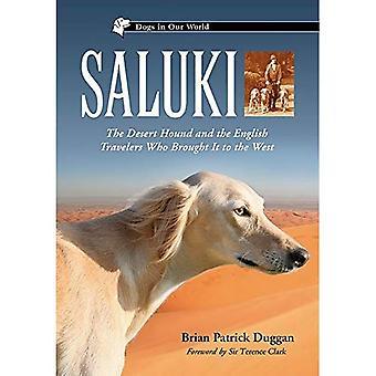 Saluki: Desert Hound ja Englanti matkailijoille, jotka toivat länteen