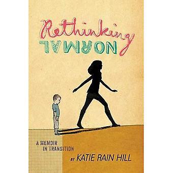 Rethinking normaal: A Memoir in overgang