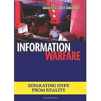 Informationskrieg: Trennung von Hype von der Realität (Ausgaben in Twenty-First Century Warfare)