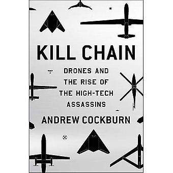 Catena di uccidere: Droni e l'aumento degli assassini di High-Tech
