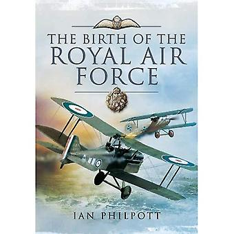 The Birth of the Royal Air Force