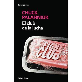 El Club de La Lucha / Fight Club