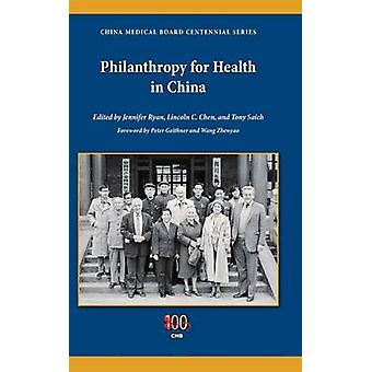 Philanthropy for Health in China by Chen & Lincoln