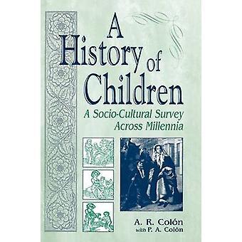 コロン ・ a. r. によって千年間を渡ってお子様は社会調査の歴史