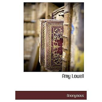 Amy Lowell by Anonymous