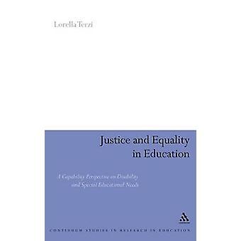 Rettferdighet og likestilling i utdanning A evne perspektiv på funksjonshemming og spesielle pedagogiske behov av Terzi & Lorella