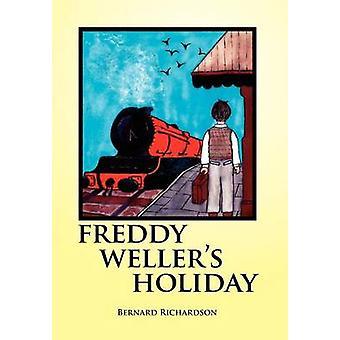 Freddy Wellers Holiday by Richardson & Bernard