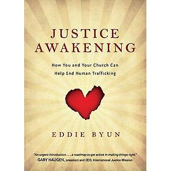 Justice Awakening - How You and Your Church Can Help End Human Traffic